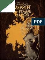 La Femme Du Bois - Abraham Meritt