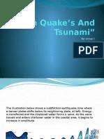 Group1 Earth Quakes and Tsunami
