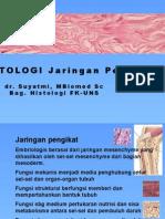 Kuliah Histologi dan Fisiologi Sel Jaringan Ikat Lengkap - dr Suyatmi.pptx