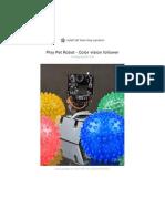 Pixy Pet Robot Color Vision Follower Using Pixycam