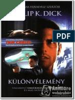 Kulonvelemeny - DICK, K. Philip