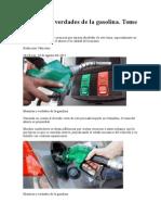Mentiras y Verdades de La Gasolina