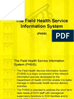 The field health service information system  (FHSIS)
