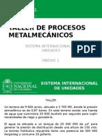 Taller de Procesos Metalmecánicos Und 1 Siu A