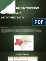 Sistemas de Proyección Ortogonal y Axonometrico