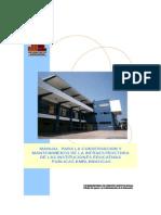 MANUAL PARA LA CONSERVACIÓN Y MANTENIMIENTO DE LA INFRAESTRUCTURA DE LAS INSTITUCIONES EDUCATIVAS PÚBLICAS EMBLEMATICAS