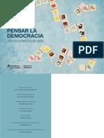 Pensar La Democracia. 30 Ejercicios Producidos en Las Aulas Argentinas