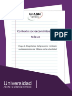 Etapa 4. Diagnostico Del Presente Contexto Socioeconomico de Mexico en La Actualidad