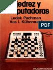 Ajedrez y computadoras - Pachman L y Künhmund V I - 1980, 1982, ED jparra OCR 2012-02-19.pdf