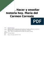 Clase 7. Hacer y Enseñar Historia Hoy. María Del Carmen Correale