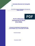 Perfil Metadados GeoEspaciais Brasil Final v1 Homologado