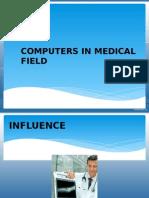 computersinmedicalfield-120912032326-phpapp01