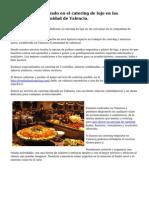 Buen negocio centrado en el catering de lujo en las cercanias de Comunidad de Valencia.