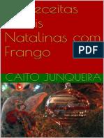10 Receitas Fáceis Natalinas Com Frango (Easy Feast Livro 12)