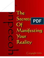 The Secrets of Manifesting Your Reality