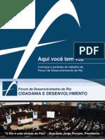Apresentação institucional do Fórum de Desenvolvimento do Rio