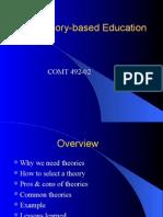 Theory Based Education