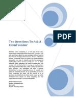 Ten Questions to Ask Your Cloud Vendor