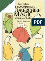 Karl Fulves - Self Working Handkerchief Magic