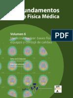 Antonio Brosed Serreta (Ed.), Rafael Puchal Añé (Ed.)-Fundamentos de Física Médica, Volumen 6_ Medicina Nuclear_ Bases Físicas, Equipos y Control de Calidad-SEFM (2015)
