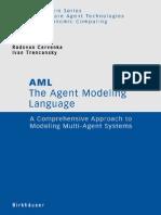 Agent Modeling Language, AML_ a Comprehensive Apprdeling Multi-Agent Systems, The - Radovan Cervenka