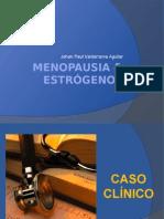 Menopausia & Estrógenos