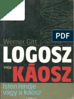 Dr. Werner Gitt - Logosz Vagy Káosz