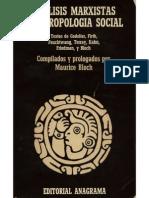 Análisis marxistas y Antropología social - Textos de Godelier, Firth, Feuchtwang, Terray, Kahn, Friedman - M. Bloch, comp..pdf