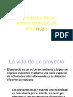 Conceptos de La Administracion de Proyectos