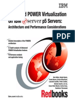 Advanced POWER Virtualization on IBM EServer p5 Servers Architecture and Performance Consideration