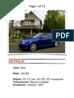 2004 VW R32 blue w/ 149k