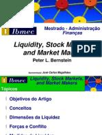 """Apresentação sobre o artigo """"Liquidity, Stock Markets, and Market Makers"""" de Peter L. Bernstein"""
