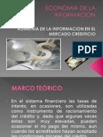 Diapositivas de Asimetria de La Informacion en El Mercado Crediticio (2)