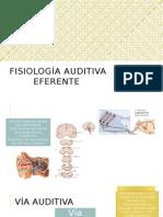 Fisiología auditiva eferente.pptx