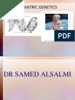 Pediatric Genetics Dr. Samed Alsalmi
