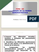 Clase 3 Evolucion de La Teoria Administrativa