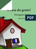 Casa Da Gente