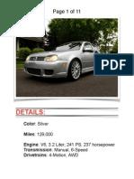2004 VW R32 Silver w/ 129k