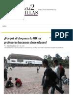 (2015) Mario Figueroa, Porqué Si Bloquean La UN Los Profesores Hacemos Clase Afuera, Las 2 Orillas