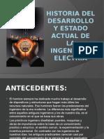 HISTORIA DEL DESARROLLO Y ESTADO ACTUAL DE LA INGENIERIA ELECTRIA