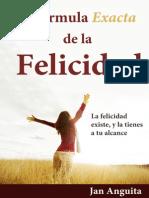 La Formula de La Felicidad Jan Anguita (1)