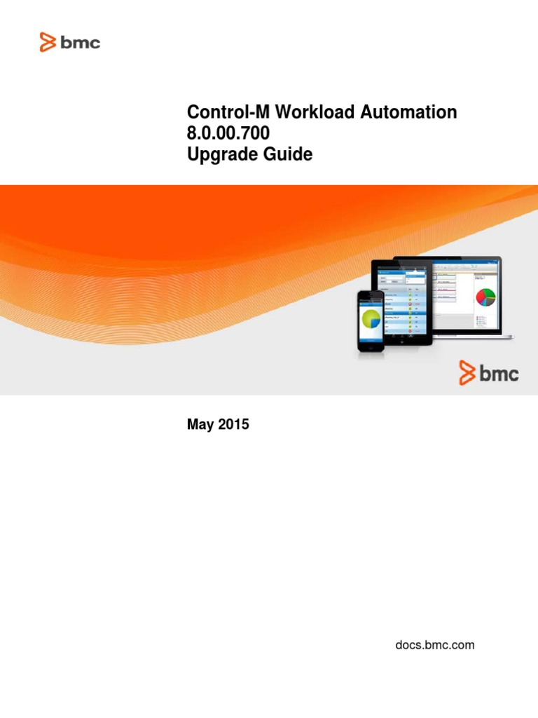 Control-m workload automation 8. 0. 00 installation guide upgrade.
