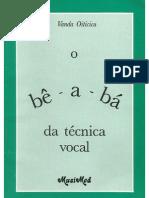 o Bê-A-bá Da Técnica Vocal