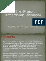9º Ano - Animação