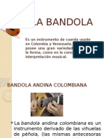 La Bandola