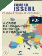 HUSSERL, Edmund. a Crise Da Humanidade Européia e a Filosofia
