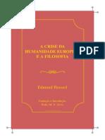 E A Crise Da Humanidade Europeia e a Filosofia Husserl