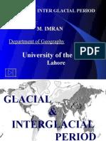 Glacial & Inter-Glacial Period