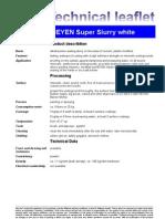 Fax TM Super Slurry White