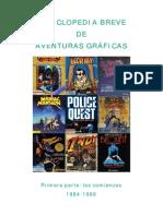 Breve Enciclopedia de Aventuras Gráficas.capítulo 1.[1984-89].Tercera.edición.[2!2!2010].Por.lobo.Rojo